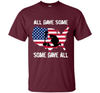 Image of All Gave Some Some Gave All Military - Memorial Day T-Shirt Veteran Day cool shirt