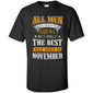 all men are creat equal but only the best are born in november tattoo lovers shirt