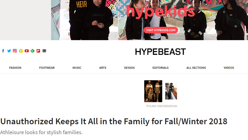Hypebeast: Unauthorized Keeps It All in the Family for Fall/Winter 2018