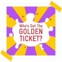 Who's Got The Golden Ticket?