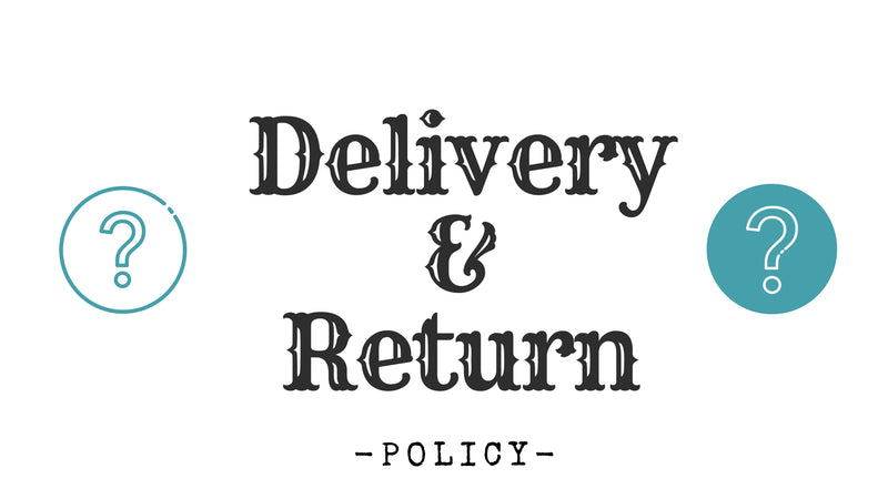 Delivery & Returns Policy