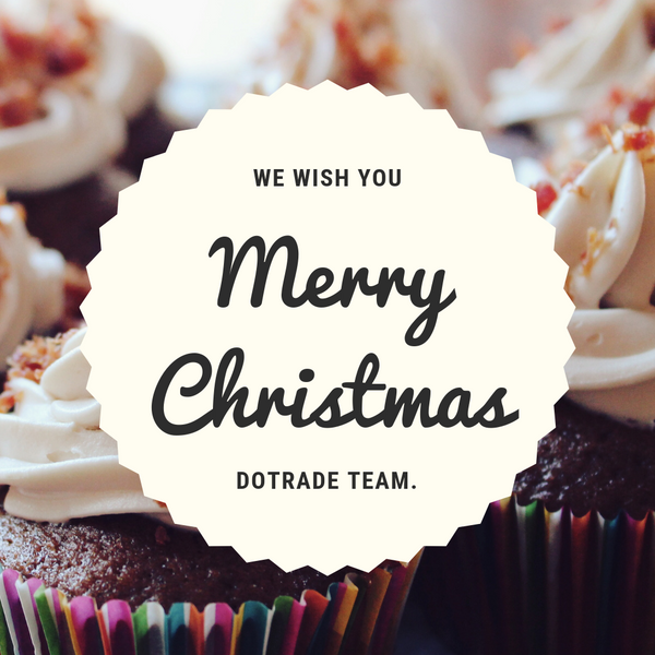 We wish you a Merry Christmas.  Dotrade x  Christmas 2019