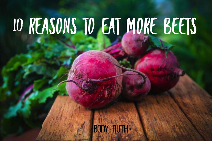 10 reasons to Eat More Beets and Some of My Favorite Ways to Prepare  Them.