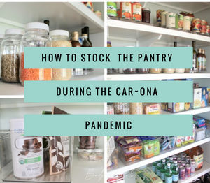 "How to Stock Your Pantry During the ""Car-ona"" Pandemic"