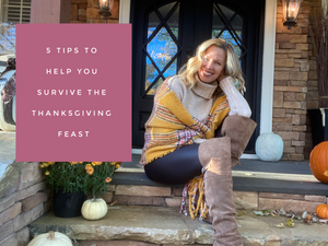 5 Tips to help you survive the Thanksgiving  Feast