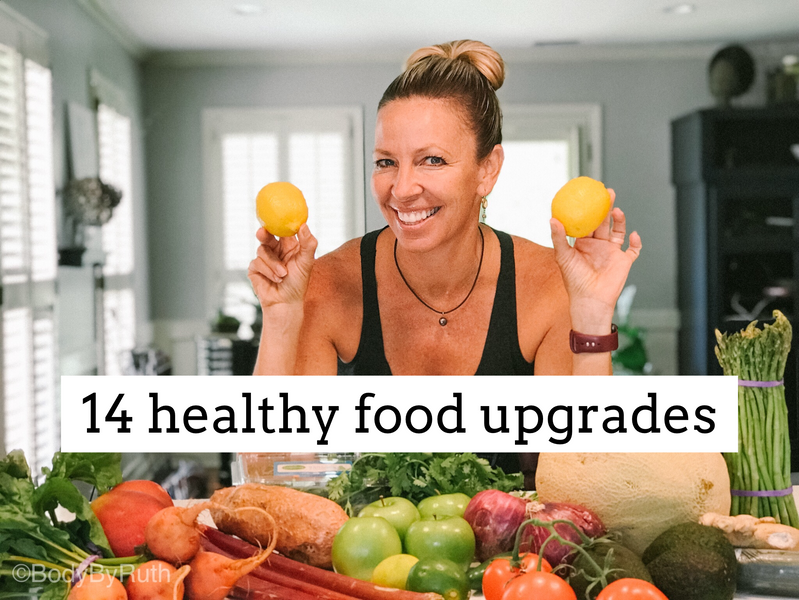 14  Healthier Food Upgrades to try