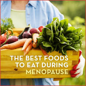 The 10 Best Foods to Eat to Manage Menopausal Symptons