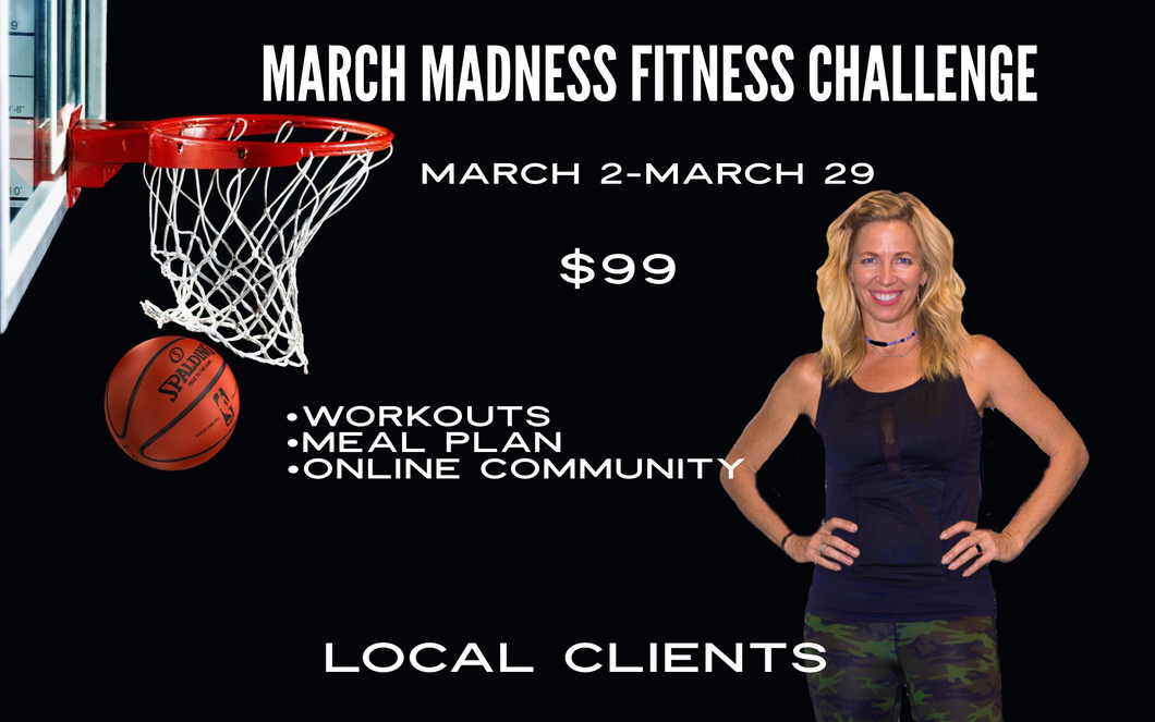 March Madness Fitness Challenge - Local Clients