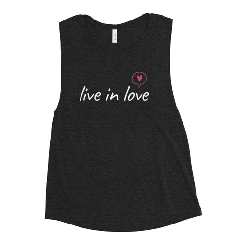 Live in Love Ladies' Muscle Tank