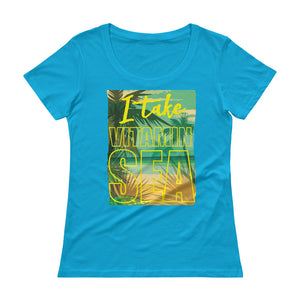 I Take Vitamin Sea Ladies' Scoopneck T-Shirt