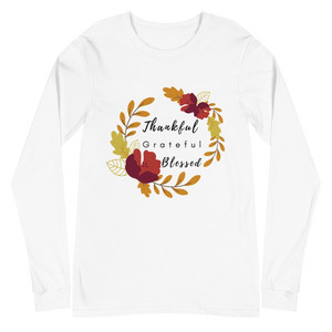 Thankful Grateful Blessed Unisex Long Sleeve Tee