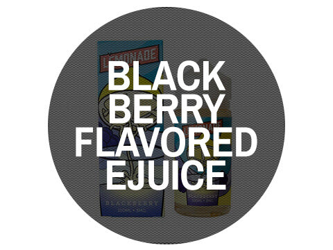 Blackberry Flavored Ejuice