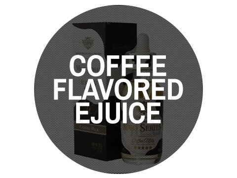 Coffee Flavored Ejuice