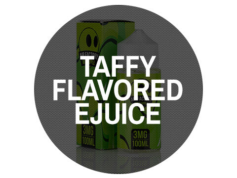 Taffy Flavored Ejuice