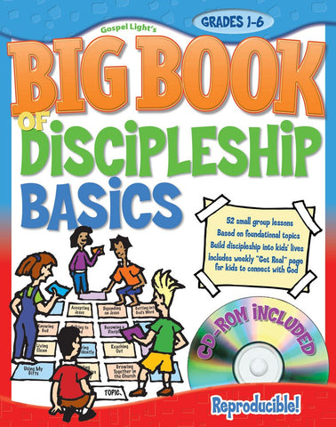 Big Book of Discipleship Basics - Gospel Light