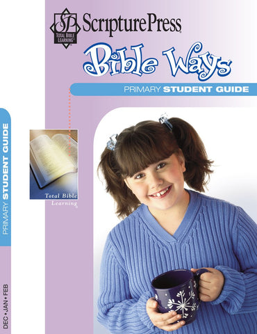Scripture Press Primary Bible Ways Student Guide | Winter 2017-2018