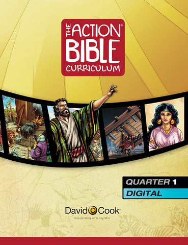 Action Bible Curriculum Digital Edition Quarter 1