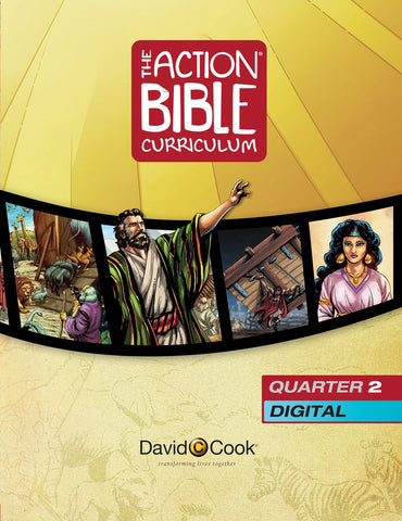 The Action Bible Curriculum Quarter 2 - Digital Edition