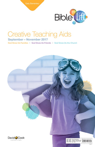Bible-in-Life - Early Elementary Creative Teaching Aids - Fall 2017