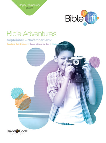Bible-in-Life - Upper Elementary Bible Adventures Leaflets - Fall 2017