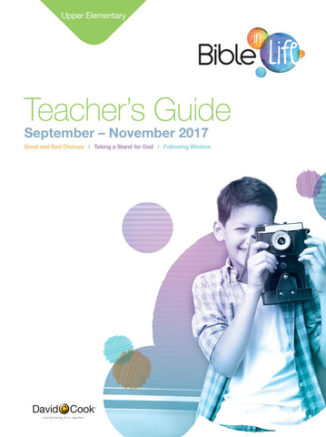 Bible-in-Life - Upper Elementary Teacher's Guide - Fall 2017