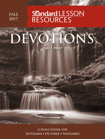 Standard Lesson Devotions - Large Print - Fall 2017