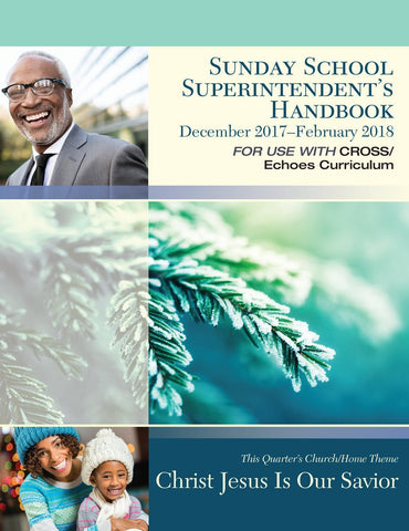 Sunday School Superintendent's Handbook | Winter 2017-2018