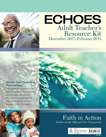 Echoes Adult Teacher Resource Kit | Winter 2017-2018