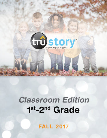TruStory Grades 1-2 Classroom Edition Quarterly Kit (Less than 25 students) - Fall 2017