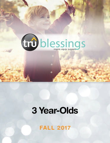 TruBlessings - Age 3 Quarterly Kit - Fall 2017