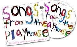 Songs from the Playhouse - Audio CD