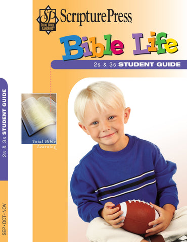 Scripture Press 2s & 3s Bible Life Student Guide - Fall 2017