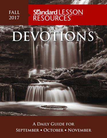 Standard Lesson Resources - Devotions - Fall 2017