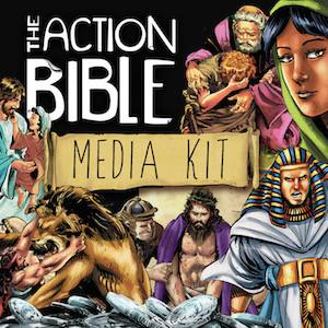 The Action Bible Media Kit