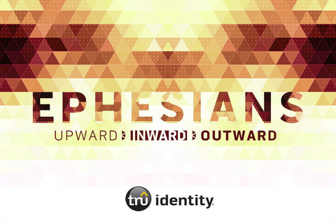 TruIdentity Grades 6-8 - The Book of Ephesians