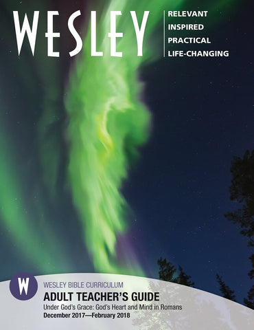Wesley Adult Teacher's Guide | Winter 2017-2018
