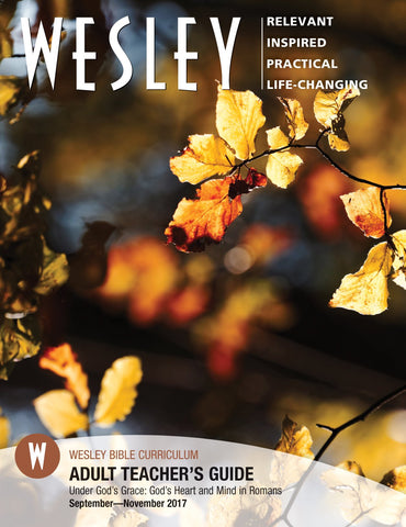 Wesley Adult Teacher's Guide - Fall 2017