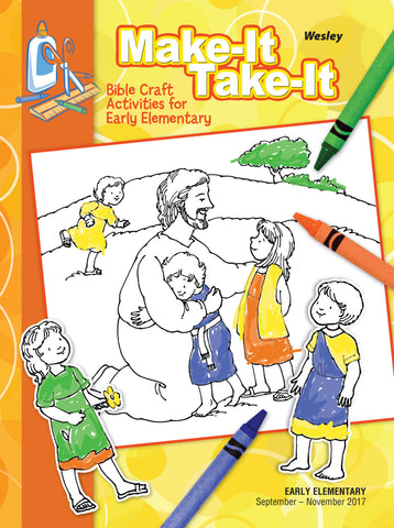 Wesley Early Elementary Make-It Take-It - Fall 2017
