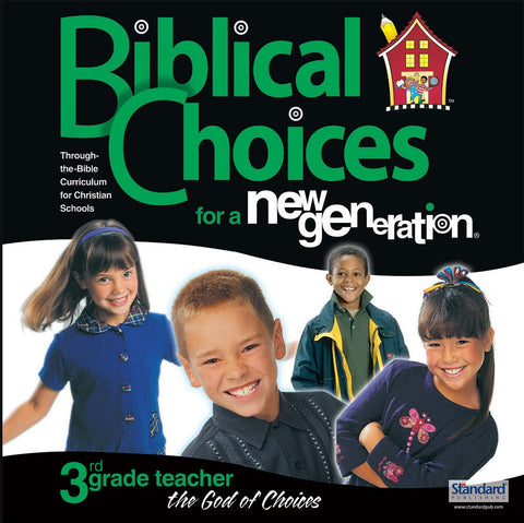 Biblical Choices - 3rd Grade Teacher's Kit