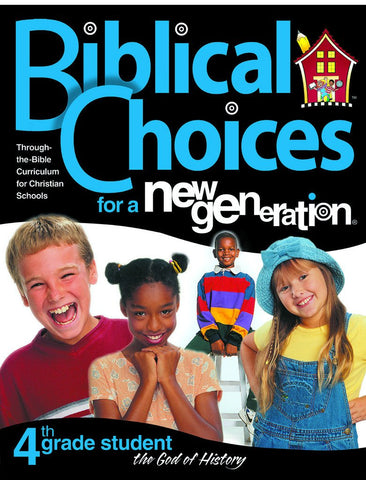 Biblical Choices - 4th Grade Student Pack