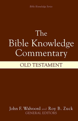 The Bible Knowledge Commentary - Old Testament