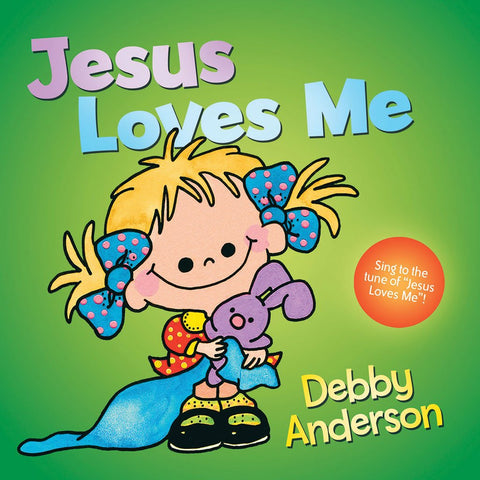Jesus Loves Me by Debby Anderson