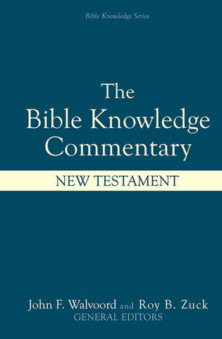 The Bible Knowledge Commentary - New Testament
