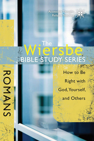 The Wiersbe Bible Study Series - Romans