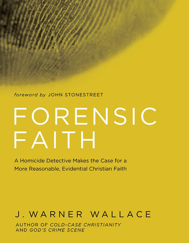 Forensic Faith - J. Warner Wallace