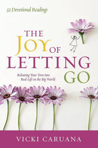 The Joy of Letting Go - Vicki Caruso