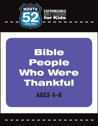 Route 52 - Bible People Who Were Thankful