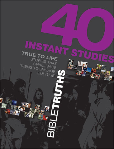 40 Instant Studies: Bible Truths