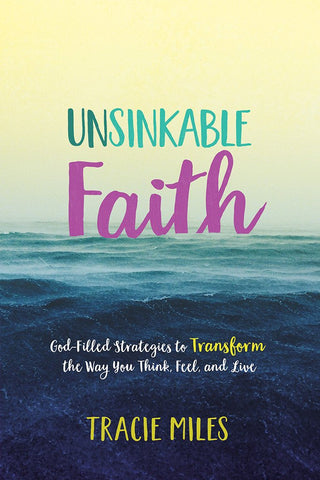 Unsinkable Faith - Tracy Miles