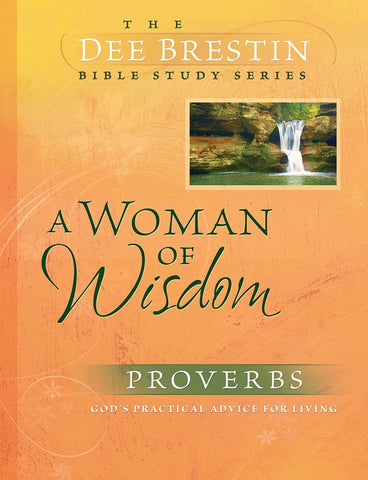 A Woman of Wisdom - Proverbs